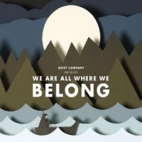 Purchase Quiet Company - We Are All Where We Belong