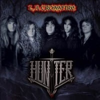 Purchase Hunter - L.A. Crossfire (Reissue)
