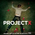 Purchase VA - Project X (Original Motion Picture Soundtrack) Mp3 Download