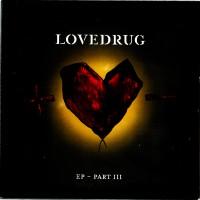 Purchase Lovedrug - EP Part III