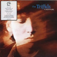 Purchase The Triffids - Calenture