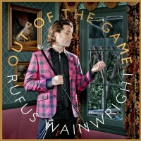 Purchase Rufus Wainwright - Out of the Game