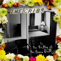 Purchase The Cribs - In the Belly of the Brazen Bull