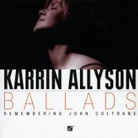 Purchase Karrin Allyson - Ballads: Remembering John Coltrane