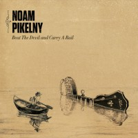 Purchase Noam Pikelny - Beat The Devil And Carry A Rail