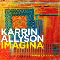 Purchase Karrin Allyson - Imagina: Songs Of Brazil
