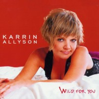 Purchase Karrin Allyson - Wild For You