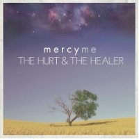Purchase MercyMe - Hurt & The Healer