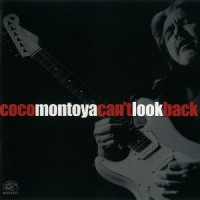 Purchase Coco Montoya - Can't Look Back