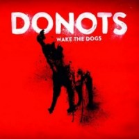 Purchase Donots - Wake The Dogs