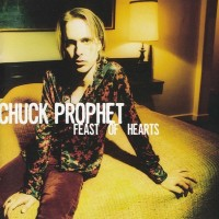 Purchase Chuck Prophet - Feast Of Hearts