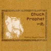 Purchase Chuck Prophet - Dreaming Waylon's Dreams