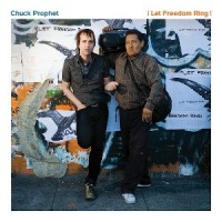 Purchase Chuck Prophet - Let Freedom Ring!