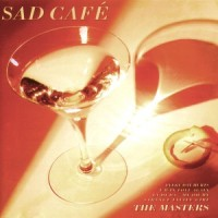 Purchase Sad Cafe - The Masters