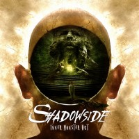 Purchase Shadowside - Inner Monster Out