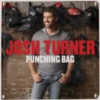 Purchase Josh Turner - Punching Bag