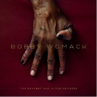 Purchase Bobby Womack - The Bravest Man In The Universe