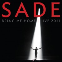 Purchase Sade - Bring Me Home: Live 2011