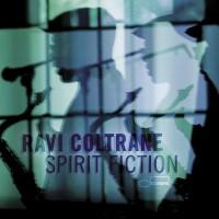 Purchase Ravi Coltrane - Spirit Fiction