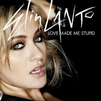 Purchase Elin Lanto - Love Made Me Do It