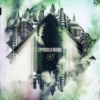 Purchase Cypress Hill - Cypress X Rusko EP (With Rusko)