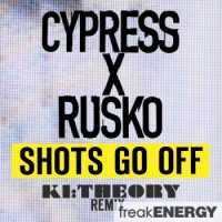 Purchase Cypress Hill - Shots Go Off (With Rusko) (Ki:theory Remix)