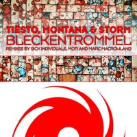 Purchase Tiesto - Bleckentrommel (Remixes) (With Montana & Storm)
