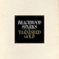 Purchase Beachwood Sparks - The Tarnished Gold