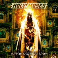 Purchase Holy Moses - 30Th Anniversary: In The Power Of Now CD1