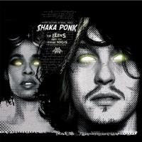 Purchase Shaka Ponk - The Geeks and the Jerkin' Socks