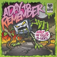 Purchase A Day To Remember - Attack Of The Killer B-Sides