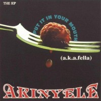 Purchase Akinyele - Put It In Your Mouth (EP)