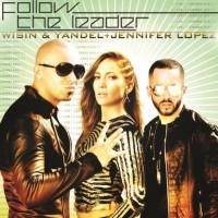 Purchase Wisin & Yandel - Follow The Leader (feat. Jennifer Lopez)