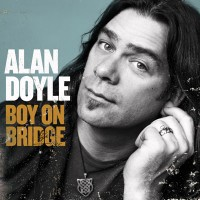 Purchase Alan Doyle - Boy On Bridge