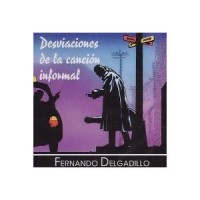 Purchase Fernando Delgadillo - Desviaciones De La Canciуn Informal