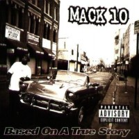 Purchase Mack 10 - Based On A True Stor y