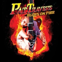 Purchase Pat Travers - Blues On Fire