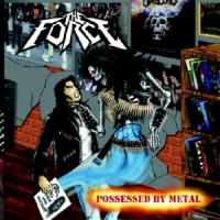 Purchase The Force - Possessed By Metal