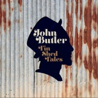 Purchase John Butler - Tin Shed Tales CD1
