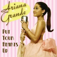 Purchase Ariana Grande - Put Your Hearts Up (CDS)