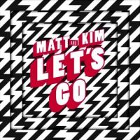 Purchase Matt & Kim - Let's Go (CDS)