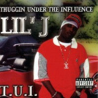 Purchase Lil' J - Thuggin Under The Influence