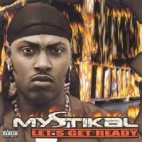 Purchase Mystikal - Let's Get Ready