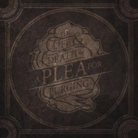 Purchase A Plea For Purging - The Life & Death Of A Plea For Purging