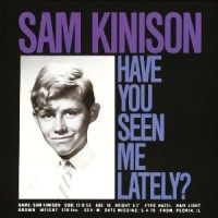 Purchase Sam Kinison - Have You Seen Me Lately?