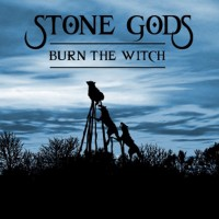 Purchase Stone Gods - Burn the Witch (EP)