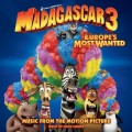 Purchase VA - Madagascar 3: Europe's Most Wanted Mp3 Download