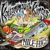 Purchase Kottonmouth Kings - Mile High