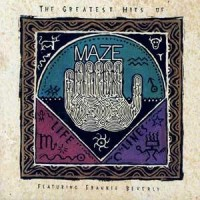 Purchase Maze - The Greatest Hits Of Maze