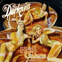 Purchase The Darkness - Hot Cakes